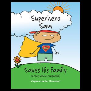 Superhero Sam | Books by Virginia Sampson